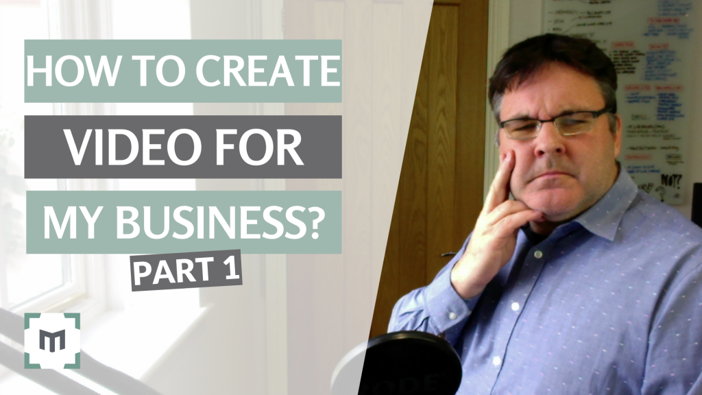 How to Create Video For My Business A straightforward guide to effective video marketing for your business. Lifting the lid on the VITAL PROCESS of PLANNING your video content, identifying business needs and setting video goals.